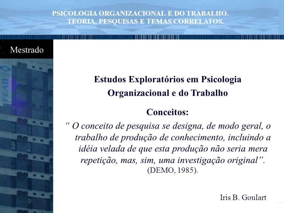 Estudos Exploratórios em Psicologia Organizacional e do Trabalho