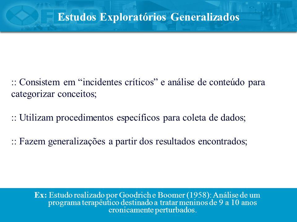 Estudos Exploratórios Generalizados