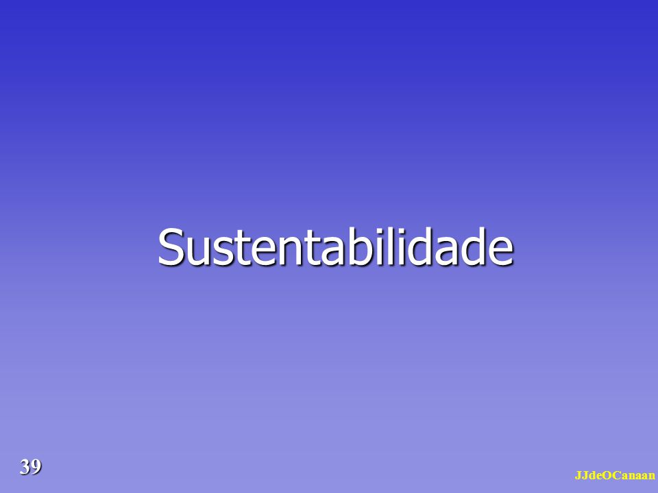Sustentabilidade JJdeOCanaan