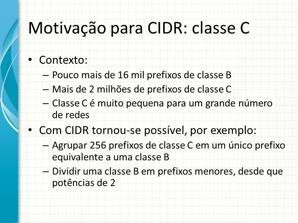 Motivação para CIDR: classe C