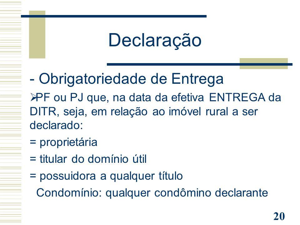 Declaração - Obrigatoriedade de Entrega