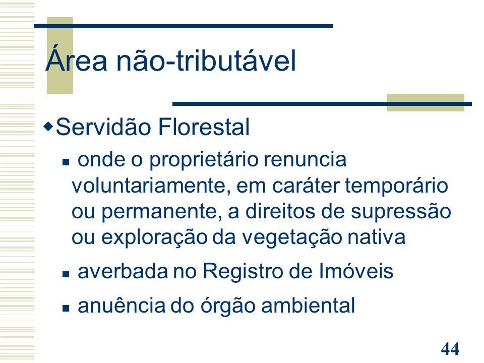Área não-tributável Servidão Florestal