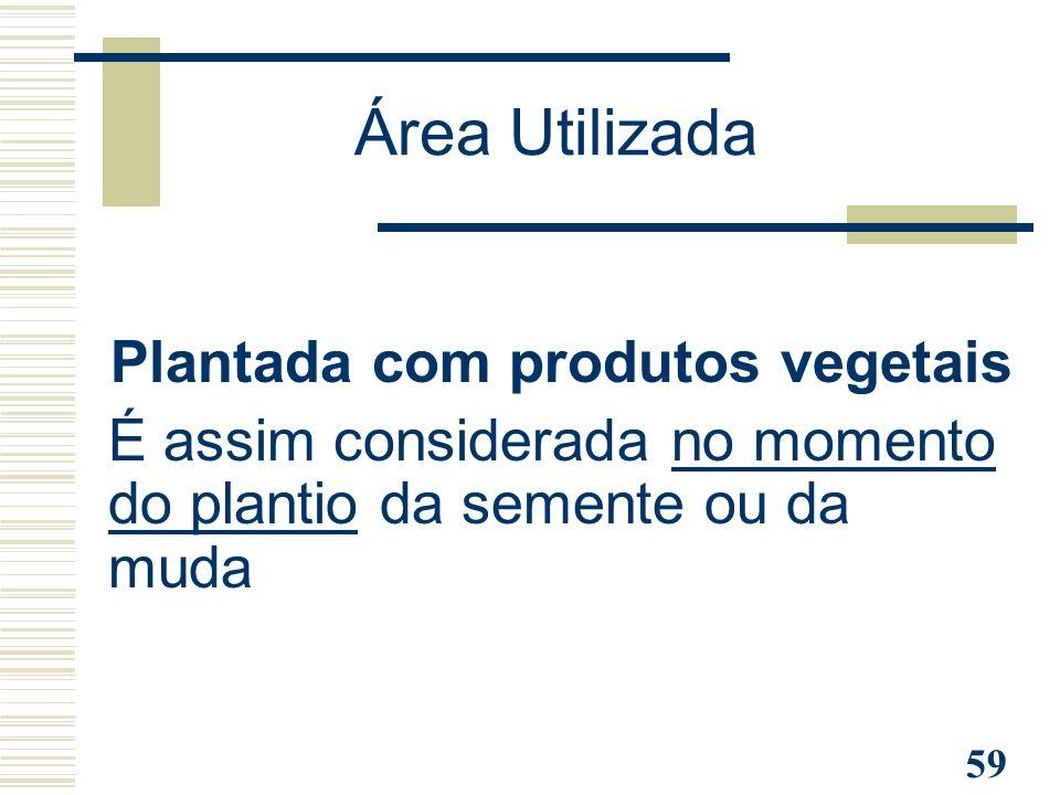 Plantada com produtos vegetais