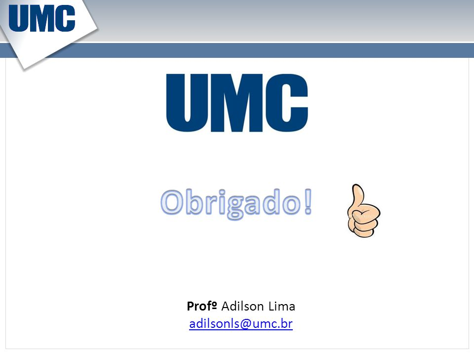 Profº Adilson Lima adilsonls@umc.br