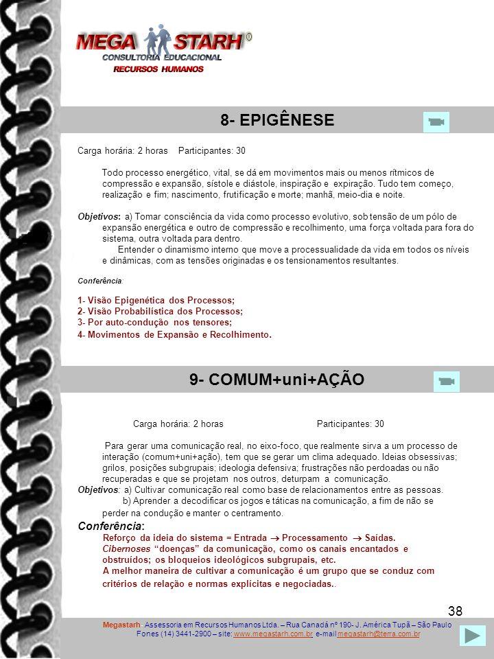 8- EPIGÊNESE 9- COMUM+uni+AÇÃO