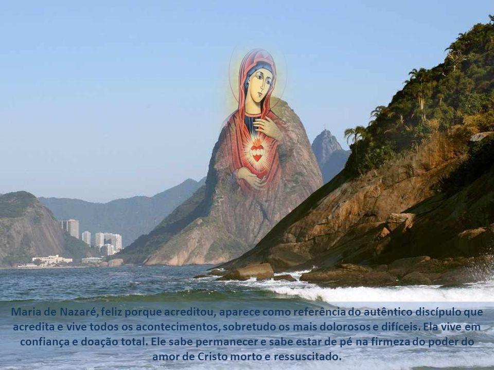 Maria de Nazaré, feliz porque acreditou, aparece como referência do autêntico discípulo que acredita e vive todos os acontecimentos, sobretudo os mais dolorosos e difíceis.