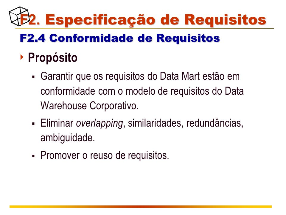 F2. Especificação de Requisitos F2.4 Conformidade de Requisitos