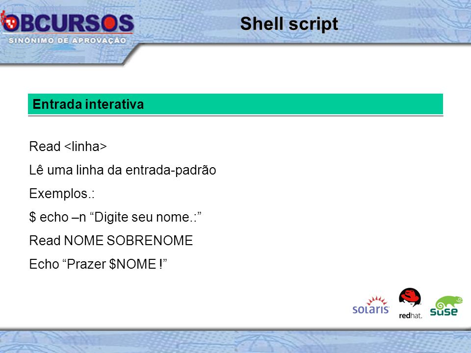 Shell script Entrada interativa Read <linha>