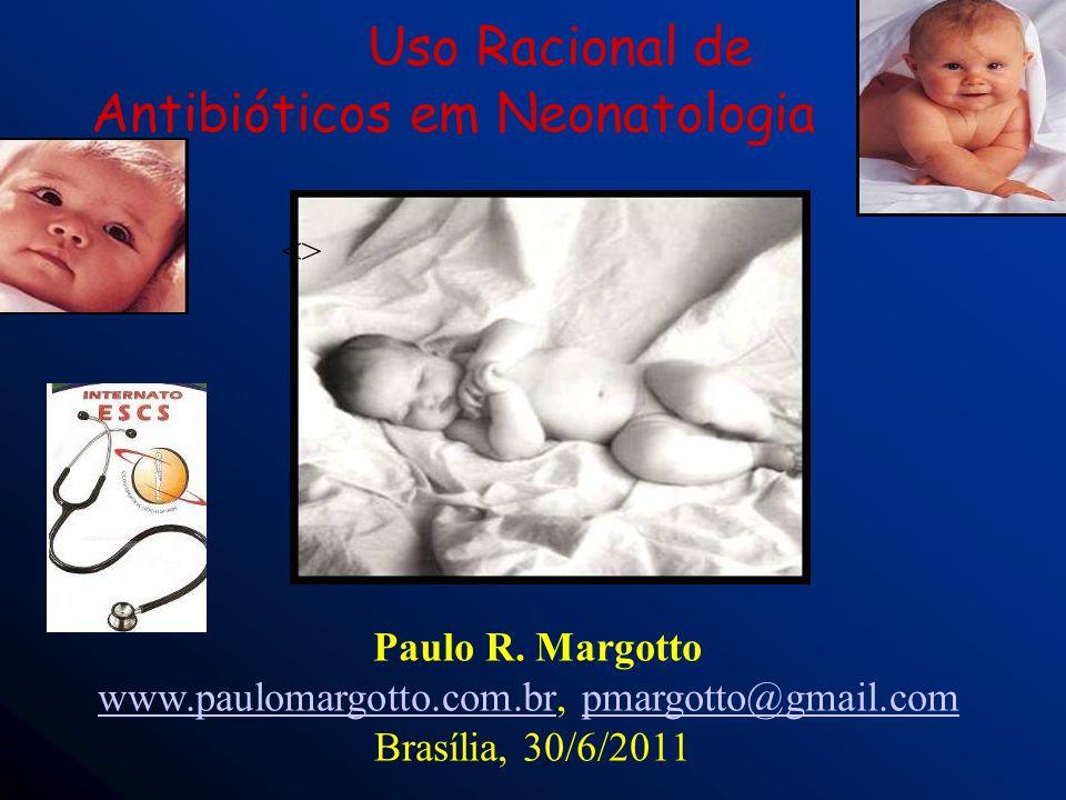 Uso Racional de Antibióticos em Neonatologia
