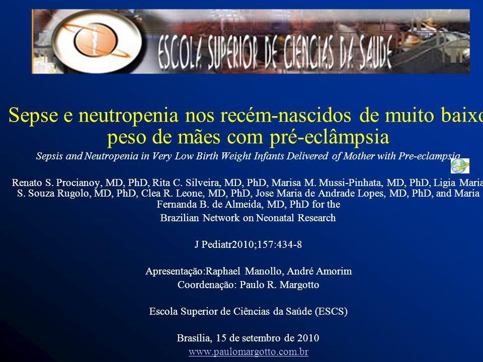 Sepse e neutropenia nos recém-nascidos de muito baixo peso de mães com pré-eclâmpsia