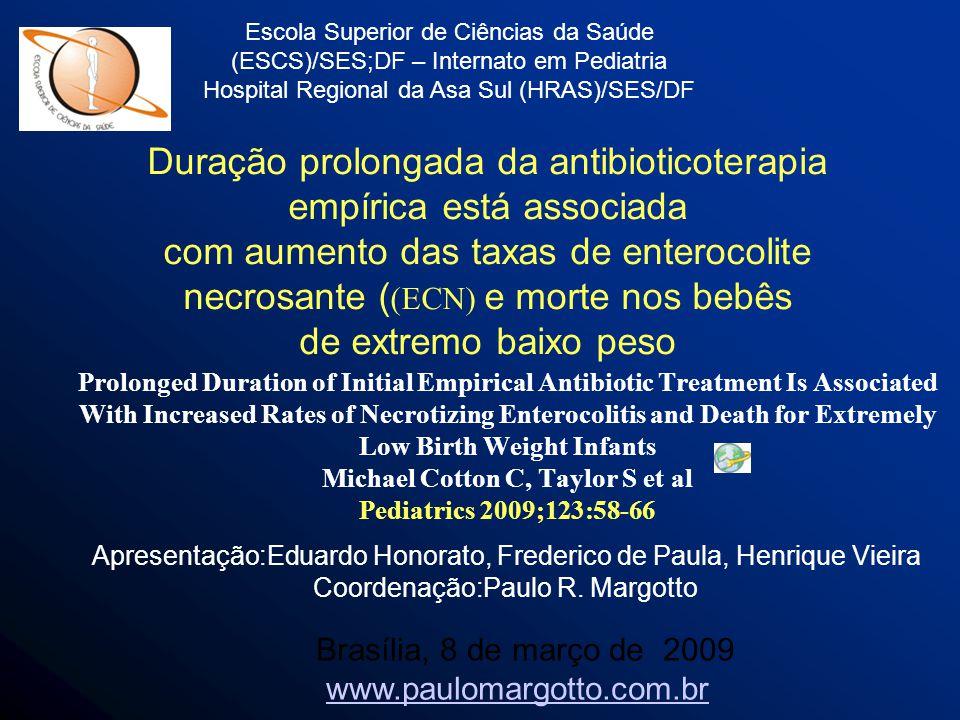 Duração prolongada da antibioticoterapia empírica está associada