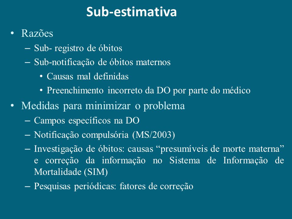 Sub-estimativa Razões Medidas para minimizar o problema
