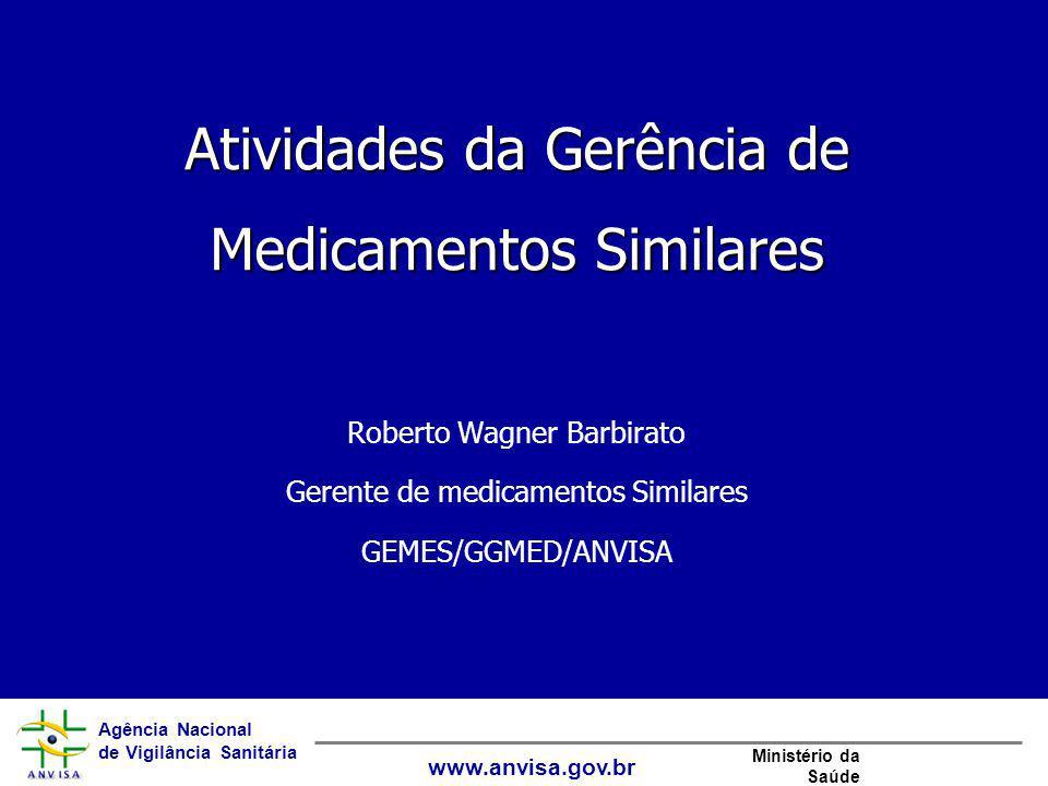 Atividades da Gerência de Medicamentos Similares