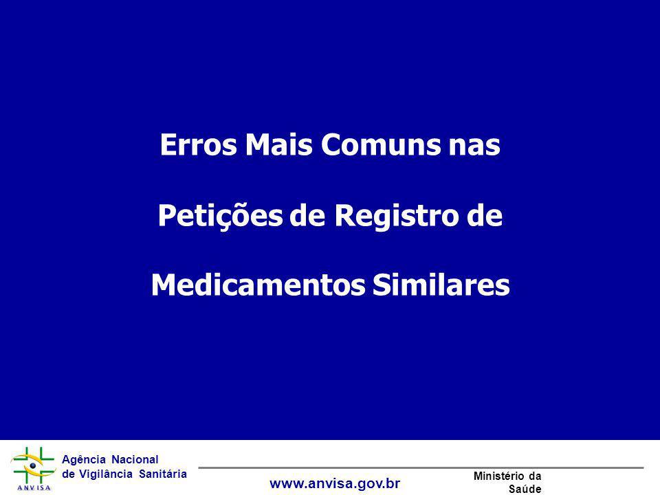 Erros Mais Comuns nas Petições de Registro de Medicamentos Similares