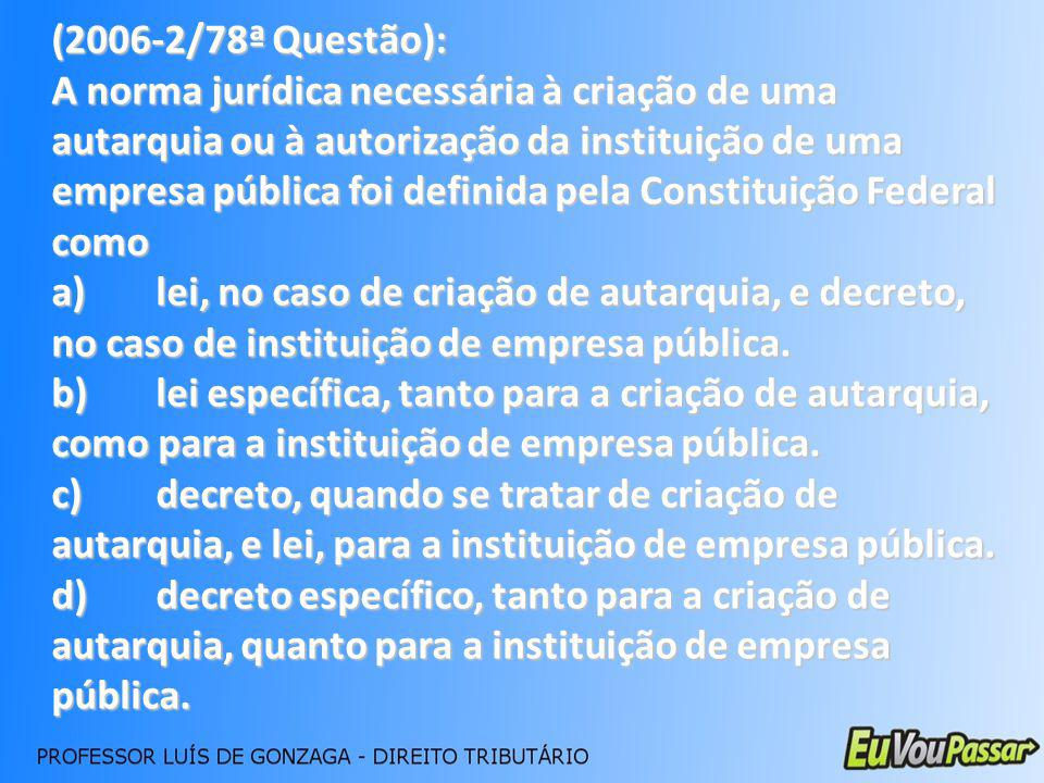 (2006-2/78ª Questão):