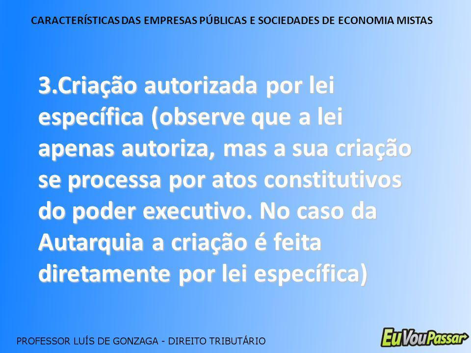 CARACTERÍSTICAS DAS EMPRESAS PÚBLICAS E SOCIEDADES DE ECONOMIA MISTAS