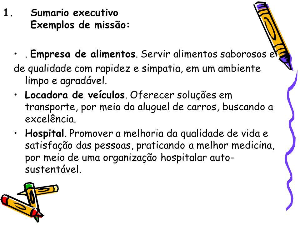 Sumario executivo Exemplos de missão: