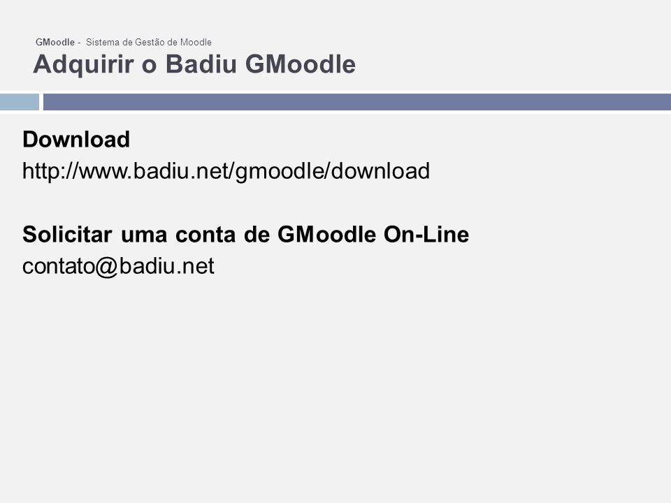 Solicitar uma conta de GMoodle On-Line contato@badiu.net