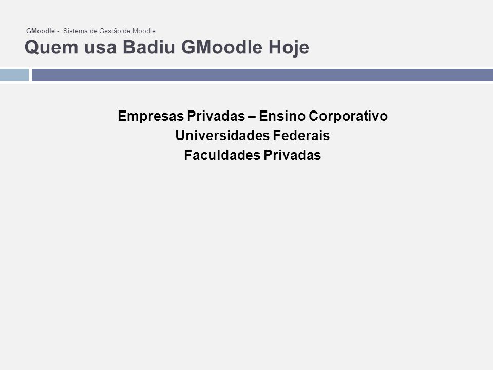 Empresas Privadas – Ensino Corporativo Universidades Federais