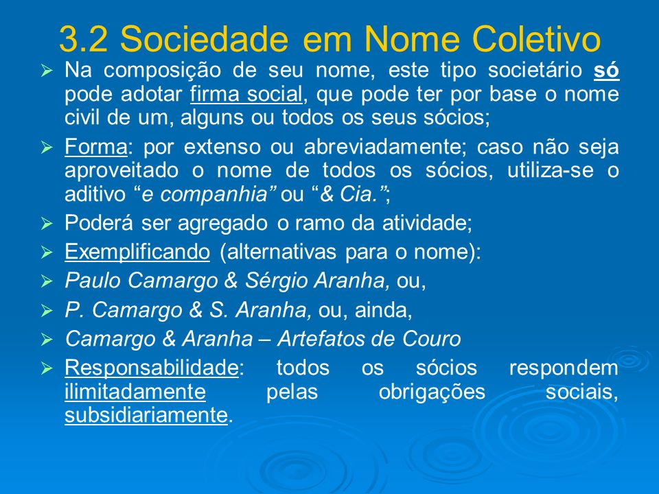 3.2 Sociedade em Nome Coletivo