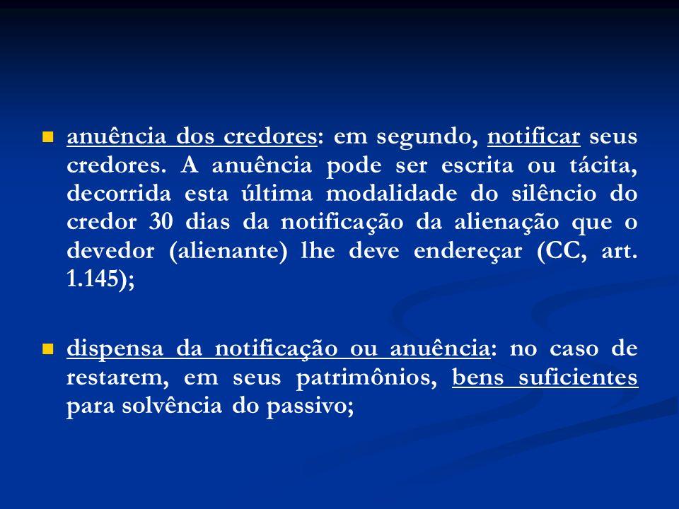 anuência dos credores: em segundo, notificar seus credores