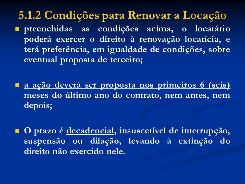 5.1.2 Condições para Renovar a Locação