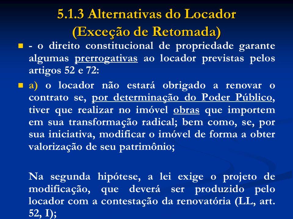 5.1.3 Alternativas do Locador (Exceção de Retomada)