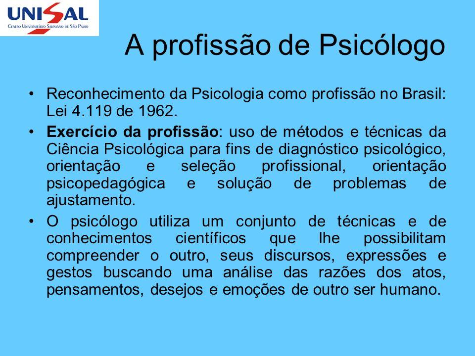 A profissão de Psicólogo