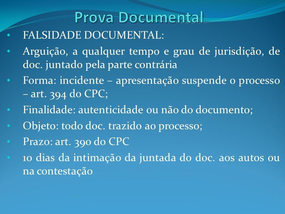 Prova Documental FALSIDADE DOCUMENTAL: