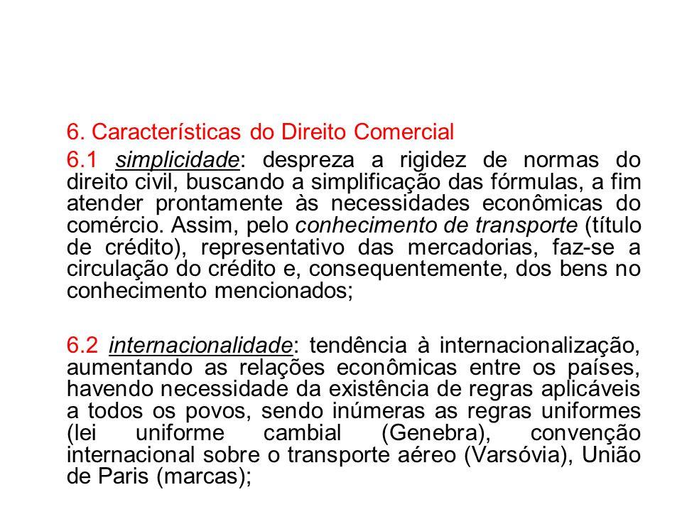 6. Características do Direito Comercial