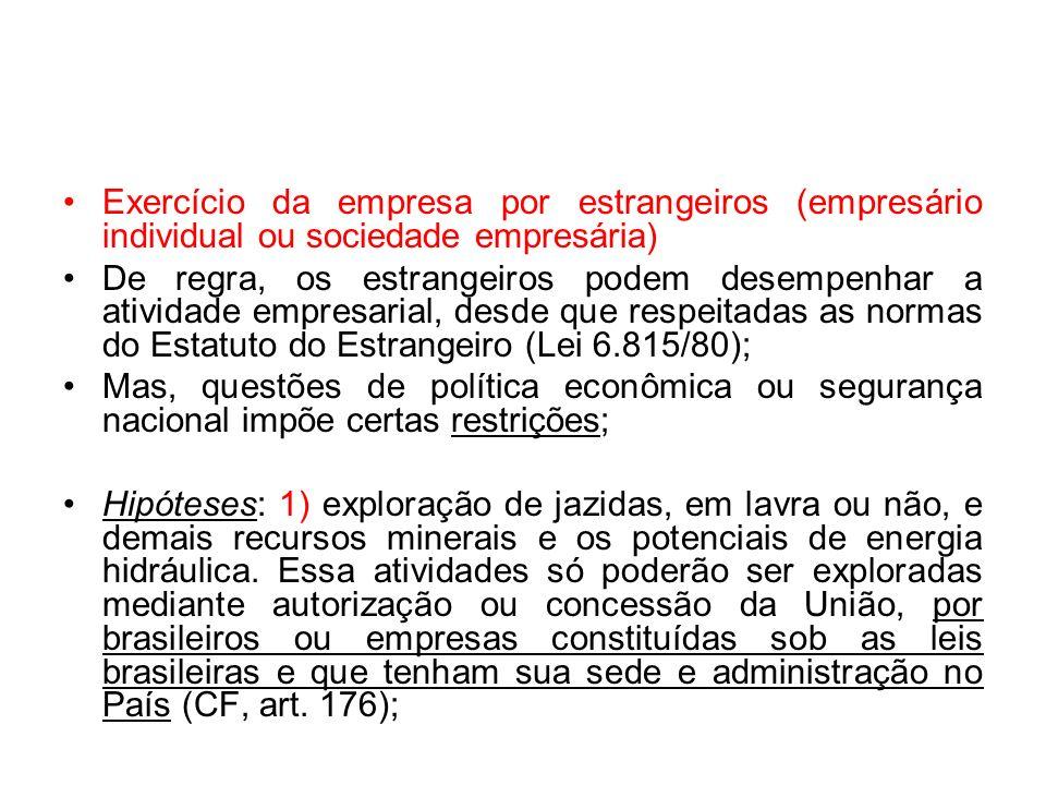 Exercício da empresa por estrangeiros (empresário individual ou sociedade empresária)