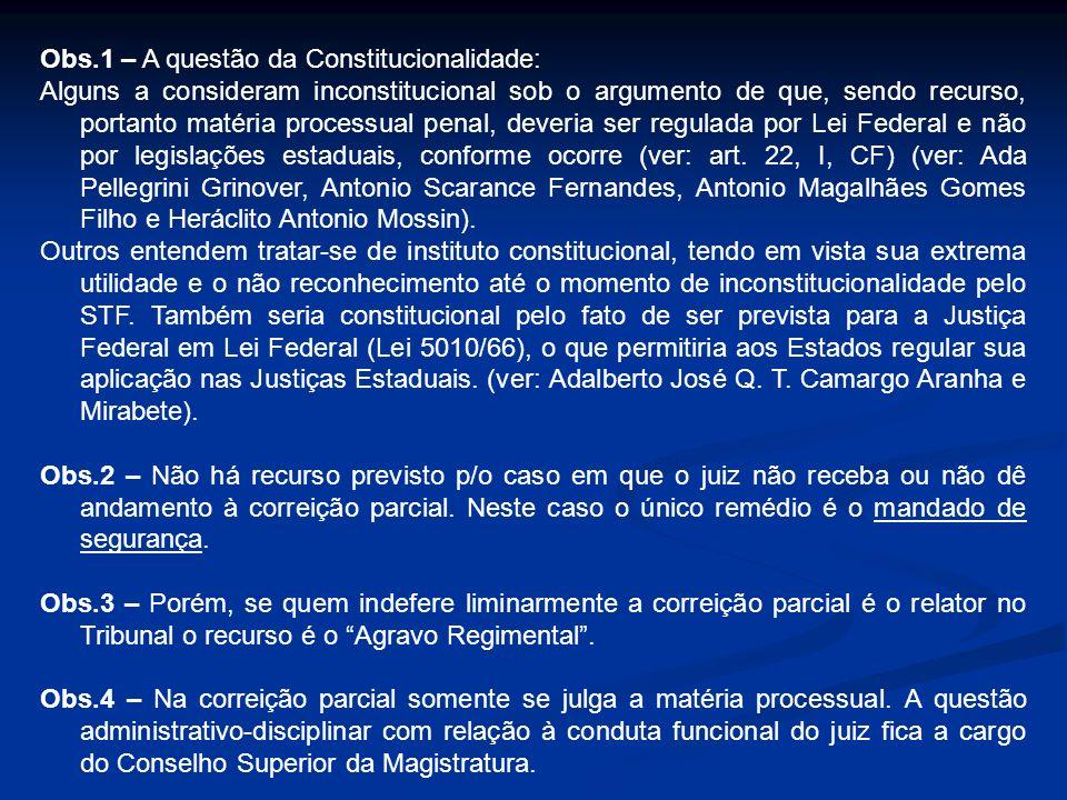 Obs.1 – A questão da Constitucionalidade: