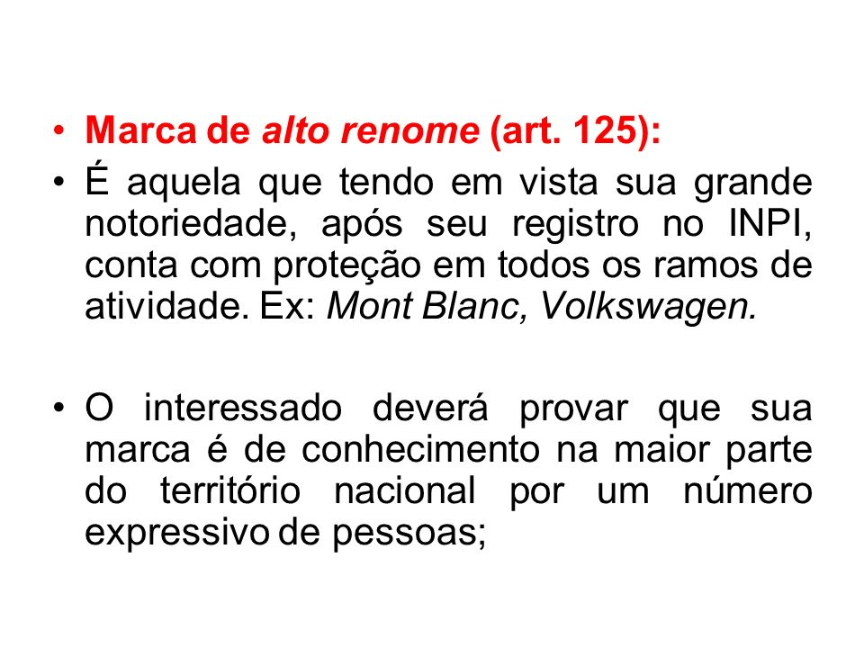Marca de alto renome (art. 125):