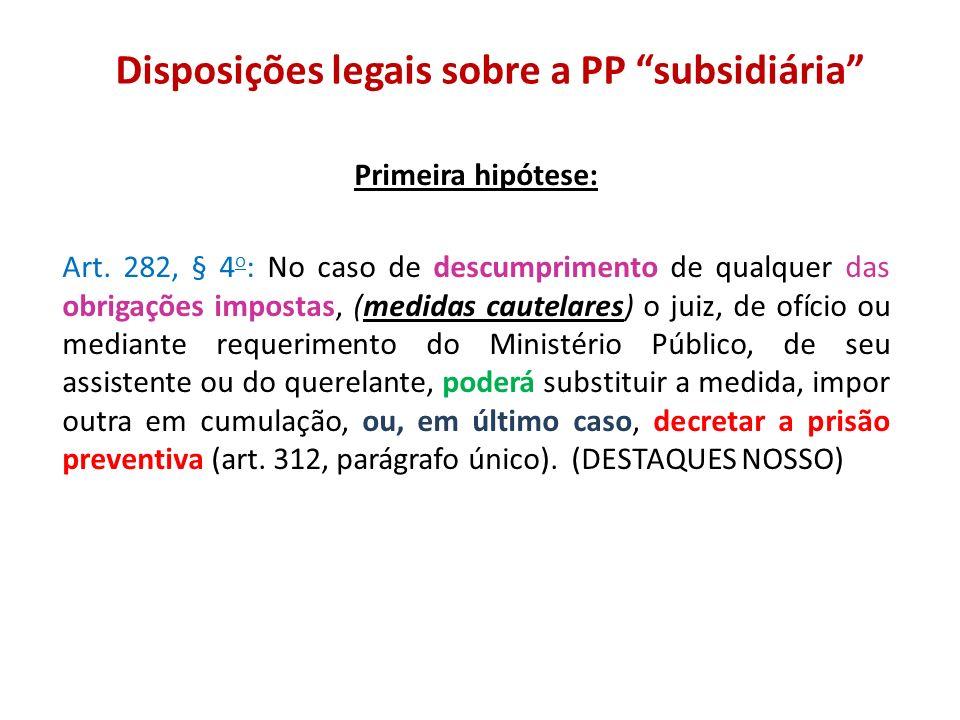 Disposições legais sobre a PP subsidiária