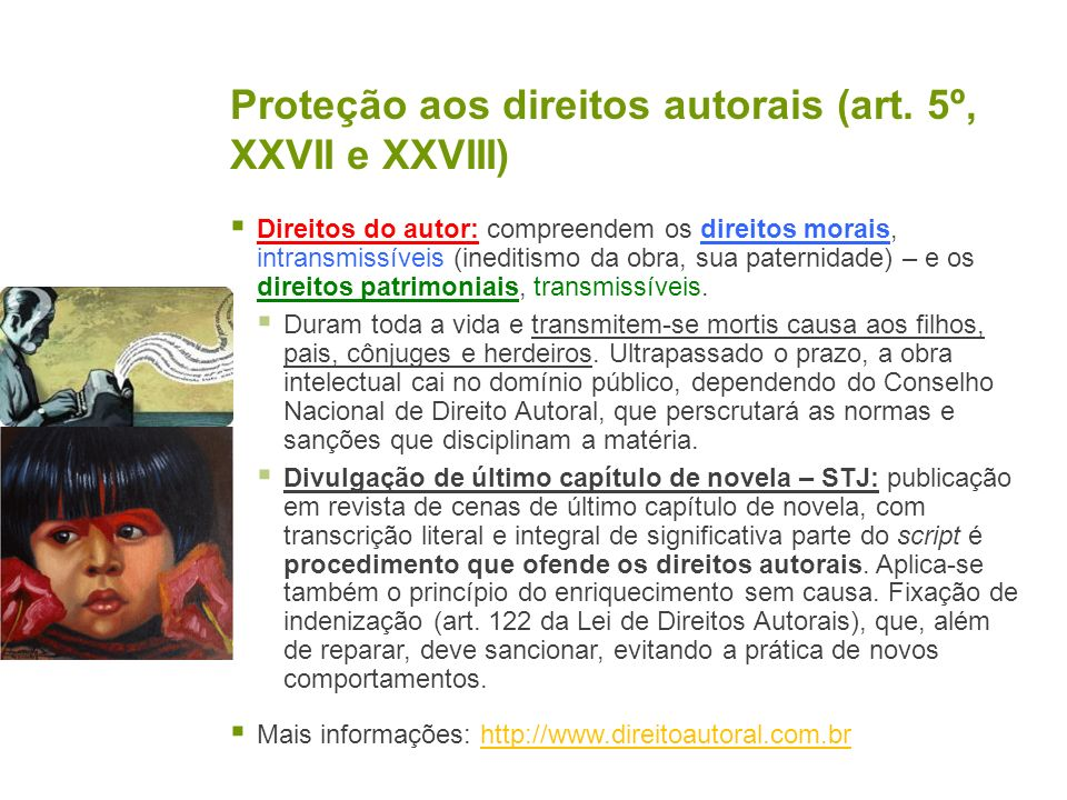Proteção aos direitos autorais (art. 5º, XXVII e XXVIII)