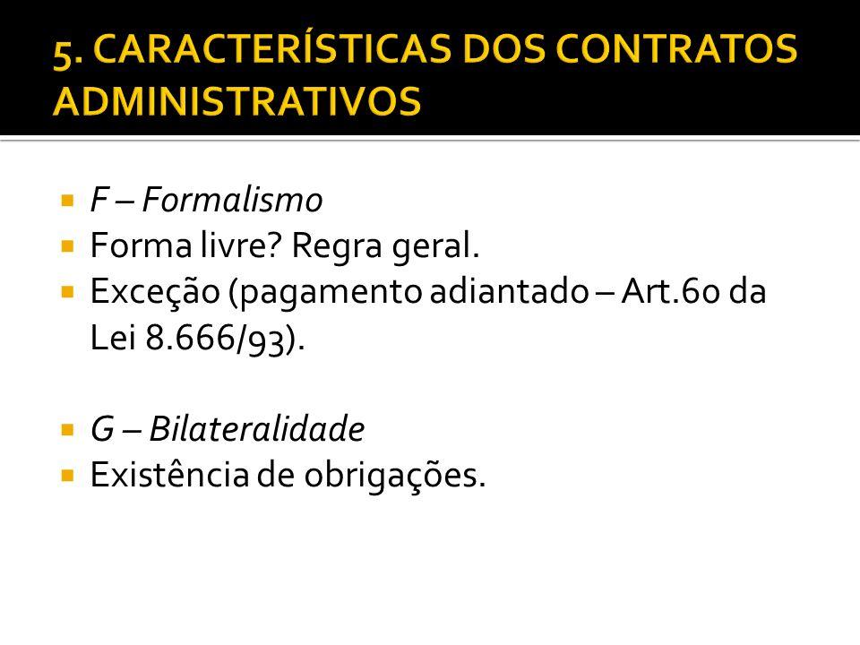 5. CARACTERÍSTICAS DOS CONTRATOS ADMINISTRATIVOS