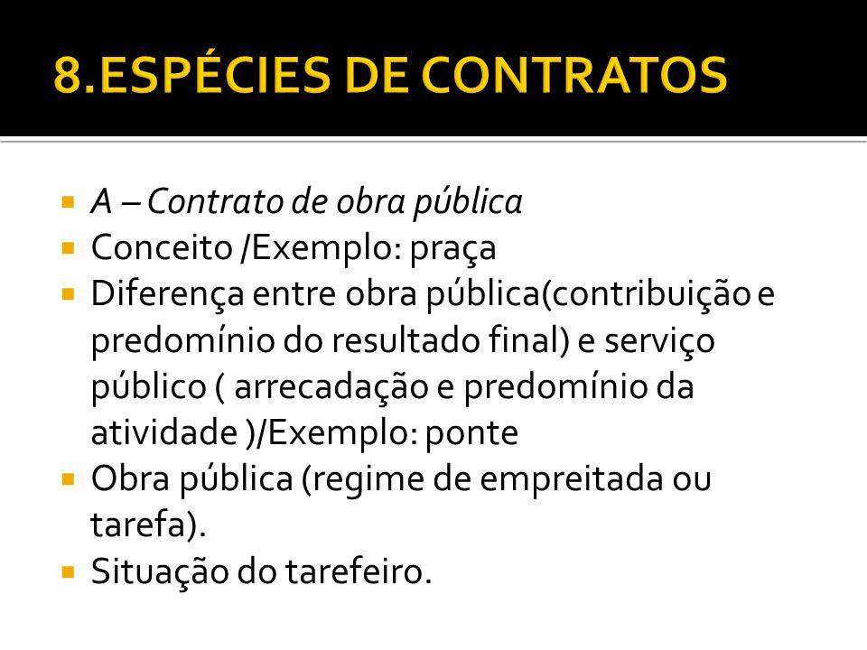 8.ESPÉCIES DE CONTRATOS A – Contrato de obra pública