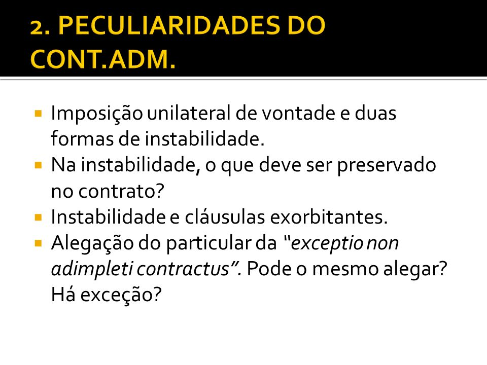2. PECULIARIDADES DO CONT.ADM.