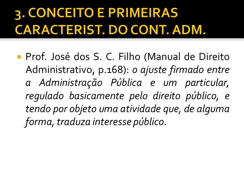 3. CONCEITO E PRIMEIRAS CARACTERIST. DO CONT. ADM.
