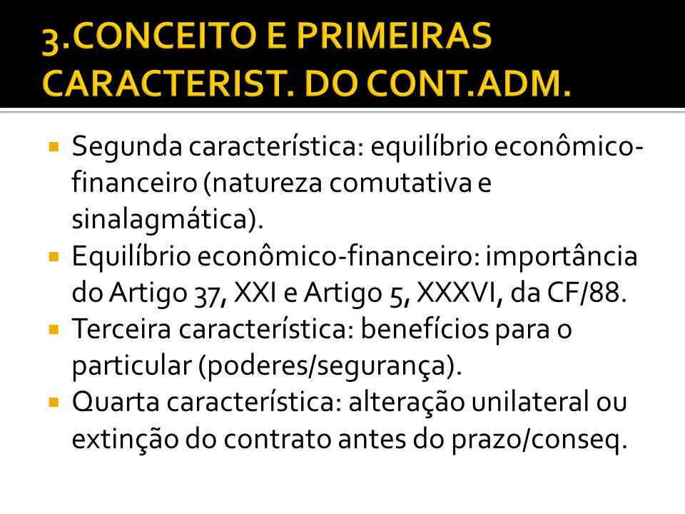 3.CONCEITO E PRIMEIRAS CARACTERIST. DO CONT.ADM.