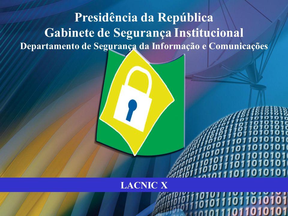 Presidência da República Gabinete de Segurança Institucional