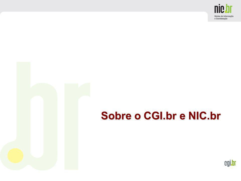 Sobre o CGI.br e NIC.br
