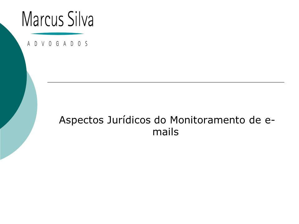 Aspectos Jurídicos do Monitoramento de  s