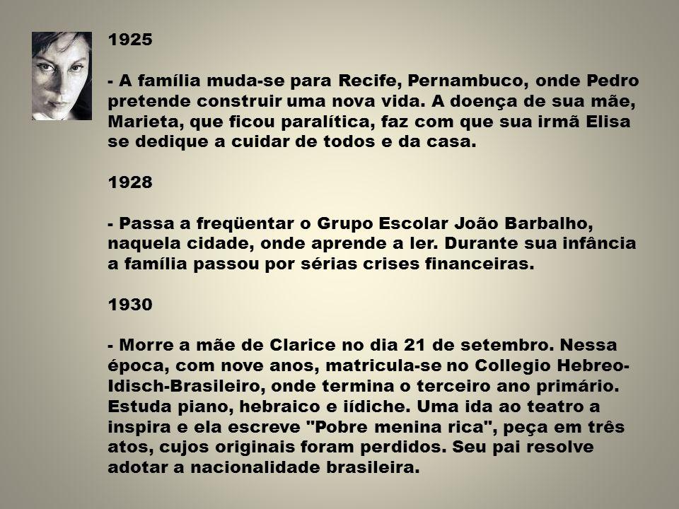 1925 - A família muda-se para Recife, Pernambuco, onde Pedro pretende construir uma nova vida.