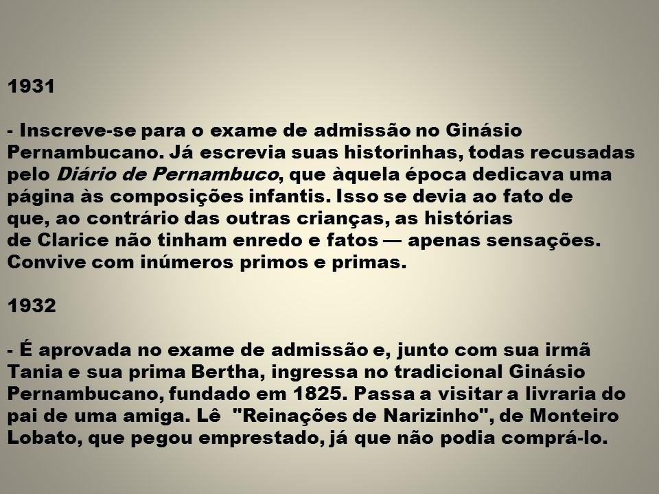 1931 - Inscreve-se para o exame de admissão no Ginásio Pernambucano