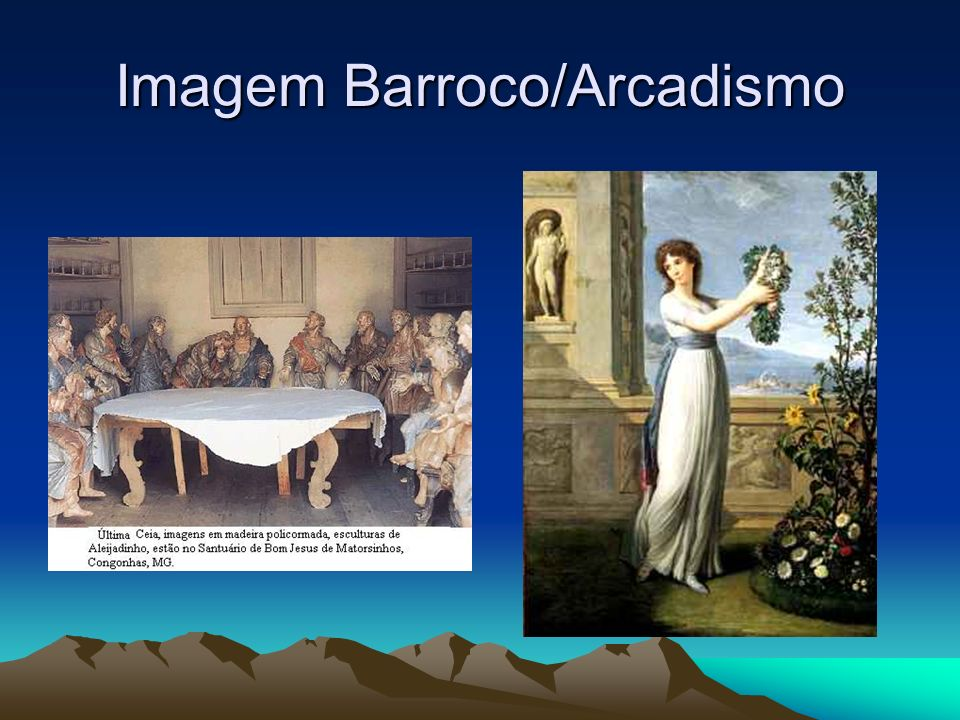 Imagem Barroco/Arcadismo