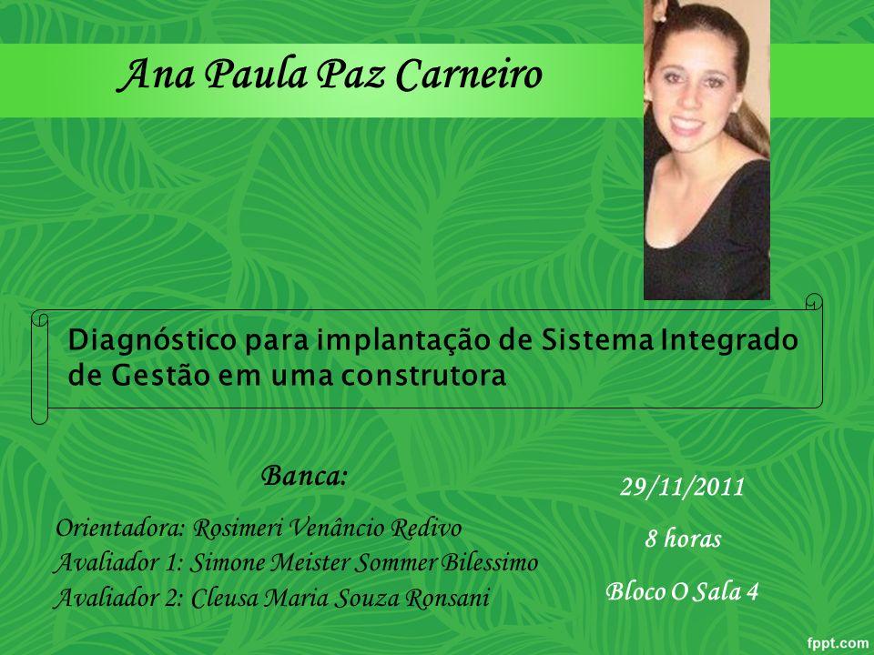 Ana Paula Paz Carneiro Banca: