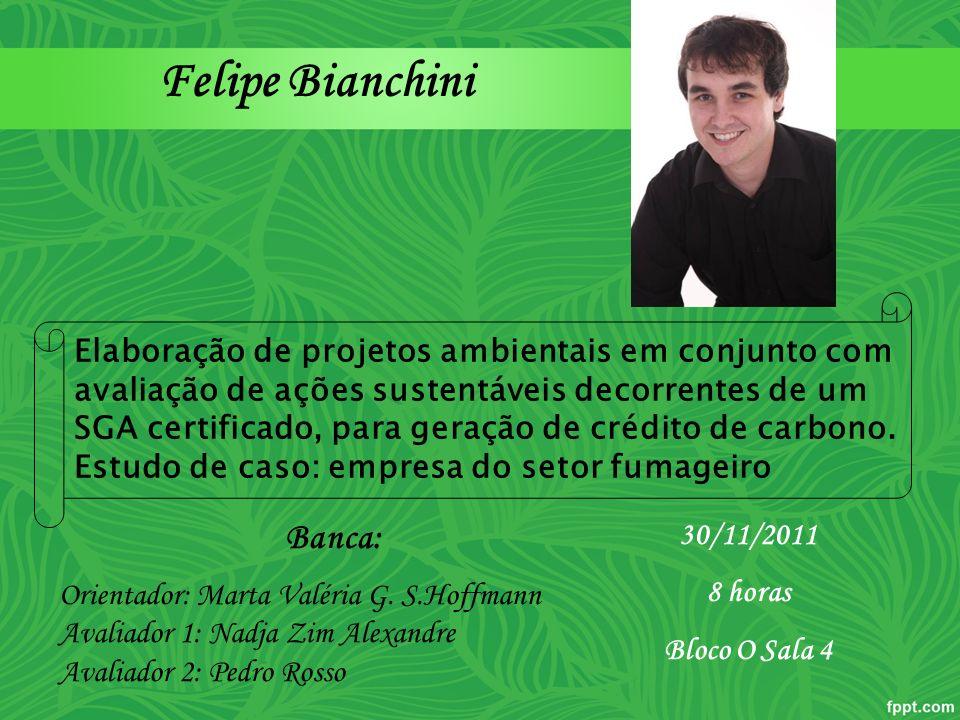 Felipe Bianchini Banca: