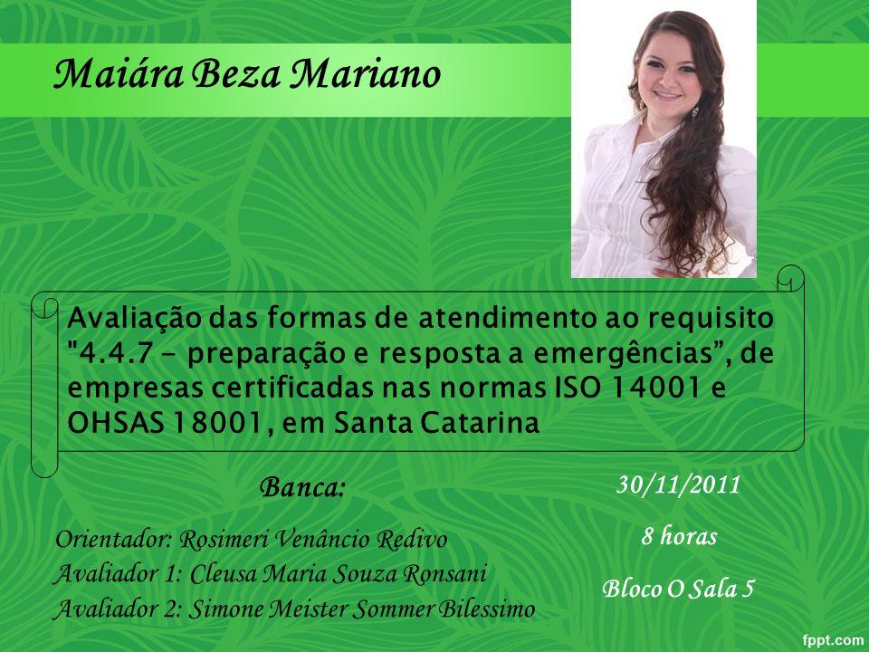 Maiára Beza Mariano Banca: