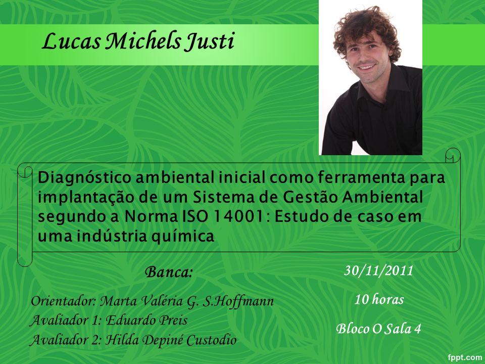 Lucas Michels Justi Banca:
